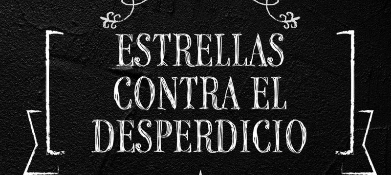 'ESTRELLAS CONTRA EL DESPERDICIO', UN LIBRO SOLIDARIO DE RECETAS DE APROVECHAMIENTO